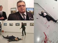 مرگ سفیر روسیه در ترکیه در پی اقدام تروریستی +عکس