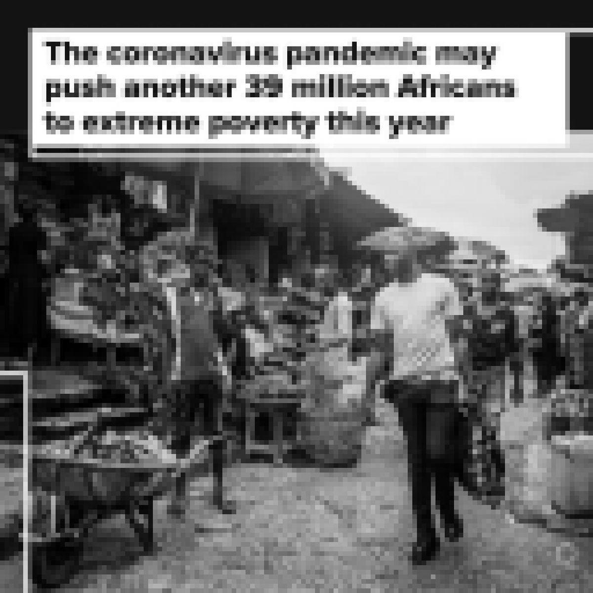 بیماری کرونا ۳۹میلیون آفریقایی را به فقر شدید دچار میکند